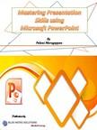 Murugappan Palani - Mastering Presentation Skills Using Microsoft Powerpoint [eKönyv: epub,  mobi]
