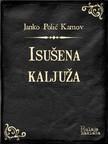 Kamov Janko Polić - Isušena kaljuža [eKönyv: epub,  mobi]