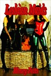 Potts Honey - Lesbian Maids [eKönyv: epub, mobi]