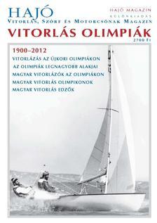 - Vitorlás olimpiák - Hajó Magazin különkiadás