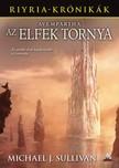 Michael J. Sullivan - Avempartha - Az elfek tornya [eKönyv: epub, mobi]<!--span style='font-size:10px;'>(G)</span-->