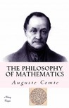 Auguste Comte, W. M. Gillespie, Murat Ukray - The Philosophy of Mathematics [eKönyv: epub,  mobi]