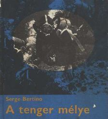 Bertino, Serge - A tenger mélye [antikvár]
