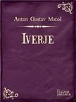 Mato¹ Antun Gustav - Iverje [eKönyv: epub, mobi]
