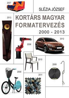 SLÉZIA JÓZSEF - Kortárs magyar formatervezés 2000-2013