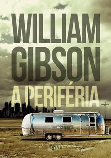 GIBSON, WILLIAM - A periféria
