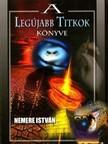 NEMERE ISTVÁN - A legújabb titkok könyve [eKönyv: epub,  mobi]