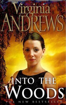 ANDREWS, VIRGINIA - Into the Woods [antikvár]