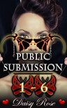 Rose Daisy - Public Submission 1 - 6 [eKönyv: epub,  mobi]