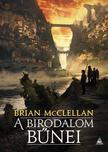 Brian McClellan - A birodalom bűnei