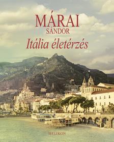 MÁRAI SÁNDOR - Itália életérzés