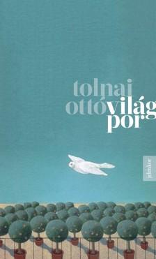 TOLNAI OTTÓ - Világpor [eKönyv: epub, mobi]