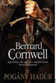 Bernard Cornwell - A pogány hadúr