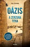 Paul Sussman - Oázis - A Zerzura titka<!--span style='font-size:10px;'>(G)</span-->