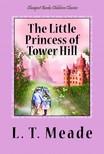Meade L. T. - The Little Princess of Tower Hill [eKönyv: epub,  mobi]