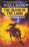 Rogers, Mark E. - The Riddled Man [antikvár]