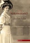 Guy de Maupassant - Szabadulás - válogatott novellák [eKönyv: epub, mobi]<!--span style='font-size:10px;'>(G)</span-->