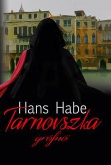 Habe, Hans - Tarnovszka grófnő ###