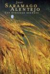 José SARAMAGO - Alentejo - Egy évszázad regénye<!--span style='font-size:10px;'>(G)</span-->