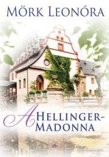 Mörk Leonóra - A Hellinger- Madonna [eKönyv: epub, mobi]