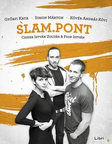 Pion István - Csider Zoltán - Slam.Pont 2