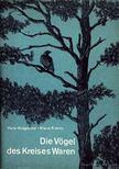 Kremp, Klaus, Kragenow, Peter - Die Vögel des Kreises Waren [antikvár]