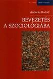 Andorka Rudolf - BEVEZETÉS A SZOCIOLÓGIÁBA - 2., JAVÍTOTT ÉS BŐVÍTETT KIADÁS