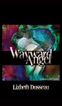 Dusseau Lizbeth - Wayward Angel [eKönyv: epub,  mobi]