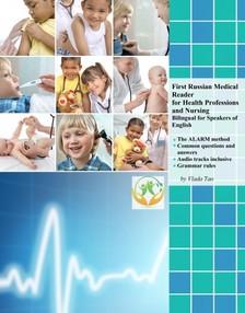 Tao Vlada - First Russian Medical Reader for Health Professions and Nursing [eKönyv: epub, mobi]