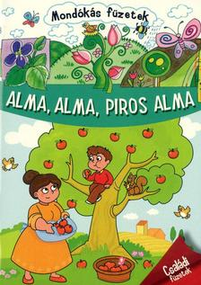 - Alma, alma, piros alma - Mondókás füzetek