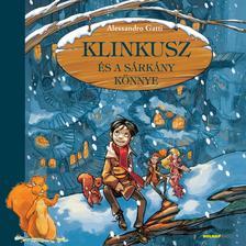 Alessandro Gatti - Klinkusz és a sárkány könnye