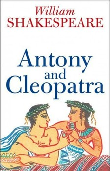 William Shakespeare - Antony and Cleopatra [eKönyv: epub, mobi]