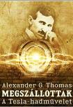 THOMAS, ALEXANDER G. - MEGSZÁLLOTTAK