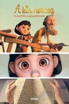 Rubio, Vanessa - Barreau - A kis herceg - a mozifilm regényváltozata #