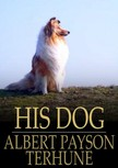 Terhune Albert Payson - His Dog [eKönyv: epub,  mobi]