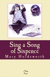 Meltem Beste Kargoz Mary Holdsworth, - Sing a Song of Sixpence [eKönyv: epub,  mobi]