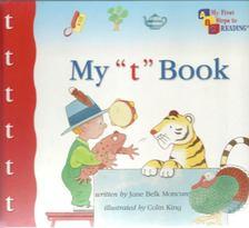 """MONCURE, JANE BELK - My """"t"""" Book [antikvár]"""
