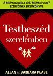 Allan Pease - Barbara Pease - TESTBESZÉD A SZERELEMBEN