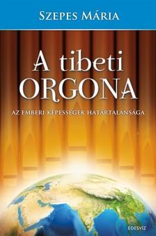 SZEPES MÁRIA - A tibeti orgona [eKönyv: epub, mobi]