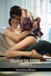 Sloan Veronica - Sister In Heat - Volume 2 [eKönyv: epub,  mobi]