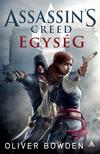 Oliver Bowden - Assassin's Creed: Egység<!--span style='font-size:10px;'>(G)</span-->