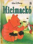Walt Disney - Micimackó 8 [antikvár]