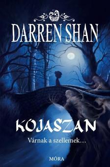 Shan Darren - KOJASZAN - VÁRNAK A SZELLEMEK ... #