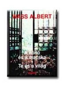 Wass Albert - A KÖLTŐ ÉS A MACSKA * TE ÉS A VILÁG__