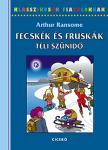 Arthur Ransome - FECSKÉK ÉS FRUSKÁK - TÉLI SZÜNIDŐ - KLASSZIKUSOK FIATALOKNAK