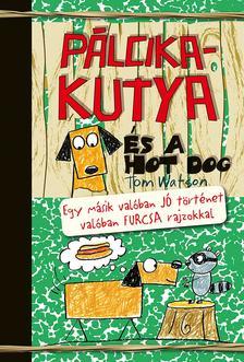 Tom Watson - Pálcikakutya és a hot dog