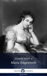 Edgeworth Maria - Delphi Complete Works of Maria Edgeworth (Illustrated) [eKönyv: epub, mobi]