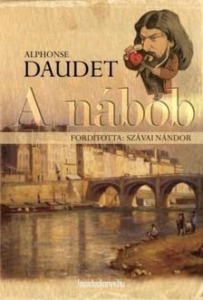 Daudet, Alphonse - A nábob [eKönyv: epub, mobi]