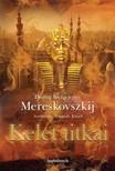 Dimitrij Szergejevics Mereskovszkij - Kelet titkai [eKönyv: epub,  mobi]