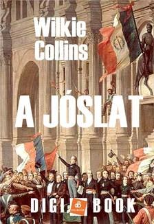 Wilkie Collins - A jóslat [eKönyv: epub, mobi]